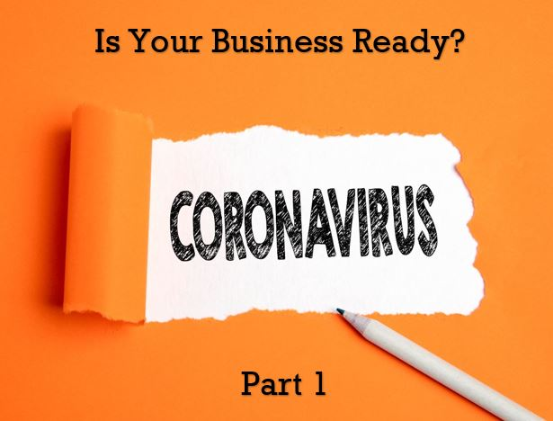 Coronavirus (COVID-19) and Your Business: Mitigating the Impact