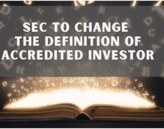 Much ado about Nothing: The SEC to Change the Definition of Accredited Investor