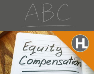 The ABCs of Equity Compensation: Part 1 – Restricted Stock Grants